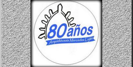Los 80 años de nuestra Arquidiócesis
