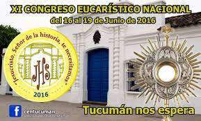 Congreso Eucarístico en Tucumán 2016