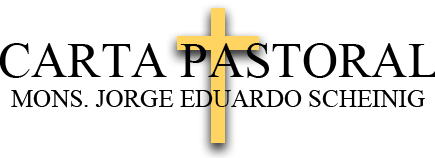 9-11-2019 – «AL RITMO DEL ESPIRITU DEL SEÑOR». Carta pastoral de Mons. Jorge Eduardo Scheinig.