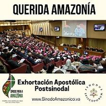 Exhortación apostólica postsinodal «QUERIDA AMAZONÍA»