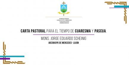 Carta Pastoral para el Tiempo de la Cuaresma y la Pascua