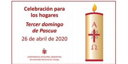 Celebrar y orar en tiempo de pandemia. III Domingo de Pascua