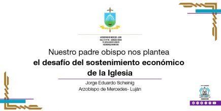 El desafío del sostenimiento económico de la Iglesia.