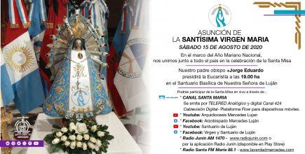 Celebramos la Asunción de la Virgen María, en el marco del Año Mariano Nacional