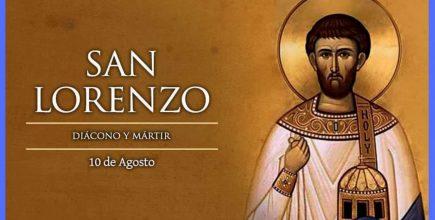 10 de Agosto, San Lorenzo mártir. Día del diácono