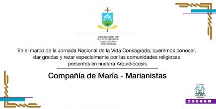 Celebramos la Vida Consagrada. Compañía de María. Marianistas