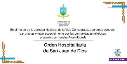 Celebramos la Vida Consagrada. Orden Hospitalaria de San Juan de Dios