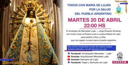 Todos con María de Luján por la salud del pueblo argentino.