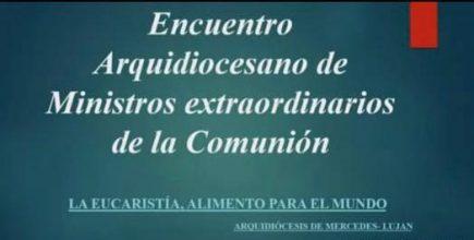 «La Eucaristía, alimento para el mundo»