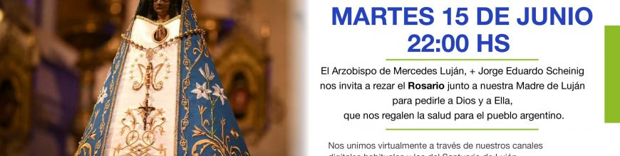 Todos con María de Luján por la salud del pueblo argentino