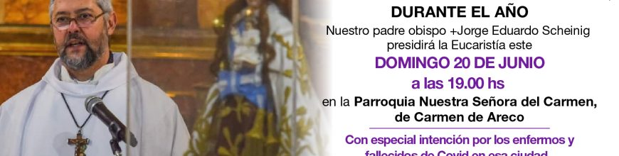 Misa por los enfermos y fallecidos de covid y sus familiares, en Carmen de Areco
