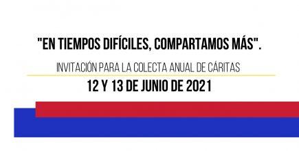 Colecta Anual de Cáritas 2021.                      «En tiempos difíciles compartamos más»
